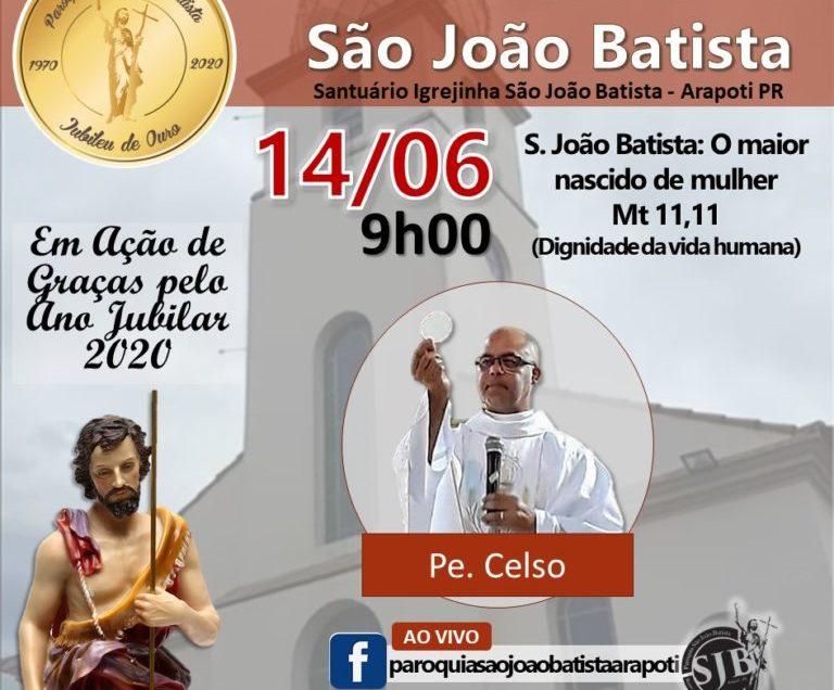 Primeiro Dia Novena em Louvor ao Padroeiro São João Batista