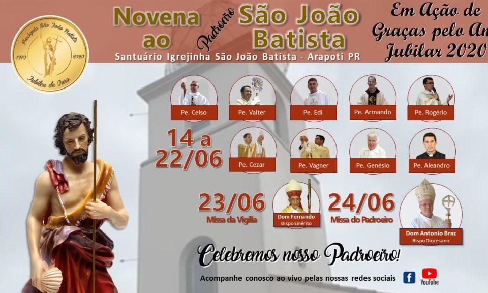 Dia 14 de Junho a 24 de Junho Novena a São João Batista em Arapoti/PR